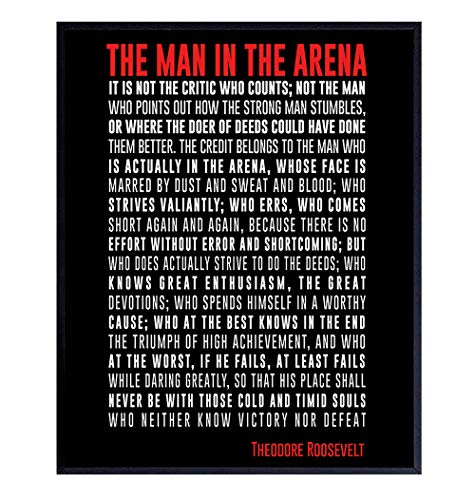 Man in the Arena Teddy Roosevelt inspirational Poem - Motivational Wall Art Poster Print Makes a Great Gift for Students, Entrepreneurs, Kids, Teens - Perfect Decor, Room Decorations for Home Office