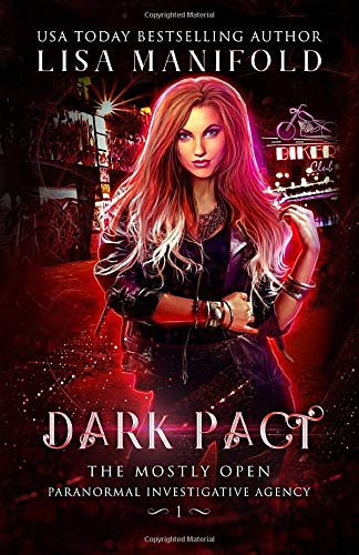 Dark Pact (The Mostly Open Paranormal Investigative Agency)