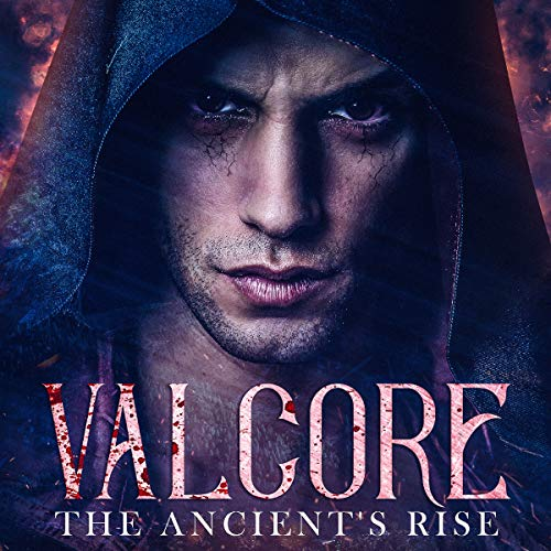 Valcore: The Ancient's Rise audiobook cover art