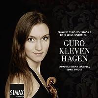 Prokofiev & Bruch: Violin Concertos by Guro Kleven Hagen