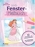 Disney Prinzessin: Mein Fenstermalbuch