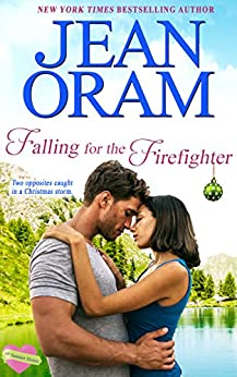 Falling for the Firefighter: A Holiday Romance (The Summer Sisters Book 5) by [Jean Oram]