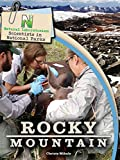 Natural Laboratories: Scientists in National Parks Rocky Mountain