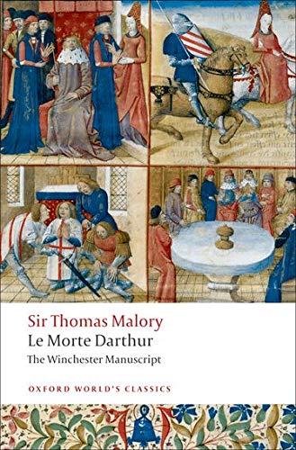 Le Morte Darthur: The Winchester Manuscript (Oxford World