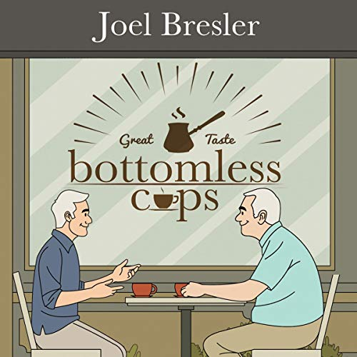 Bottomless Cups Audiobook By Joel Bresler cover art