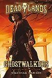 Deadlands: Ghostwalkers: 1