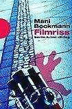Filmriss (berlin.krimi.verlag) - Mani Beckmann