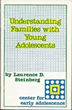 Understanding Families With Young Adolescents