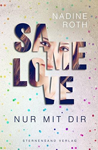 SAMe Love (Band 1): Nur mit dir