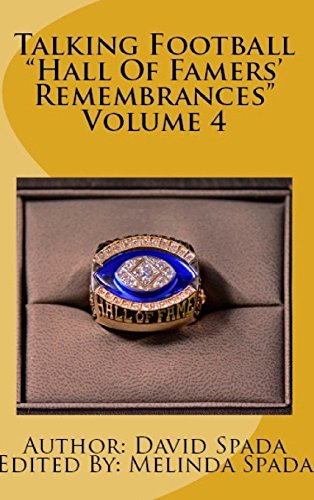 Talking Football Hall of Famers' Remembrances Volume 4