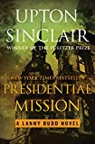 Presidential Mission (The Lanny Budd Novels Book 8)