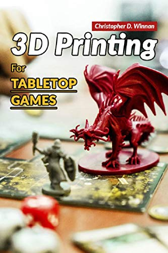 3D Printing for Tabletop Games (English Edition)