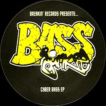 Cyber Bass EP