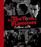 Les Tontons Flingueurs - L'album culte