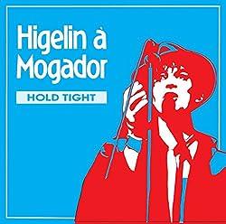 Jacques Higelin À Mogador (Told High)