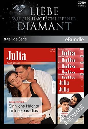 Liebe wie ein ungeschliffener Diamant (8-teilige Serie) (eBundle)
