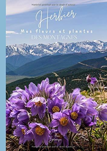 Herbier mes fleurs et plantes de...
