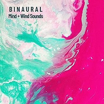 Binaural: Mind + Wind Sounds