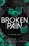 Broken Pain : Wo Glaube heilt (Stolen life 3)