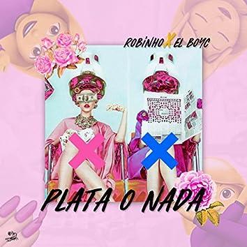 Plata o Nada (feat. El Boy C)