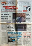 NOUVELLE REPUBLIQUE (LA) [No 12866] du 31/01/1987 - instituteurs en colere - gouleyant / angers confluent des vins de loire - gouverner par taribo - otages / espoir en somalie - la colere des paysans - an 2000 / compte a rebours