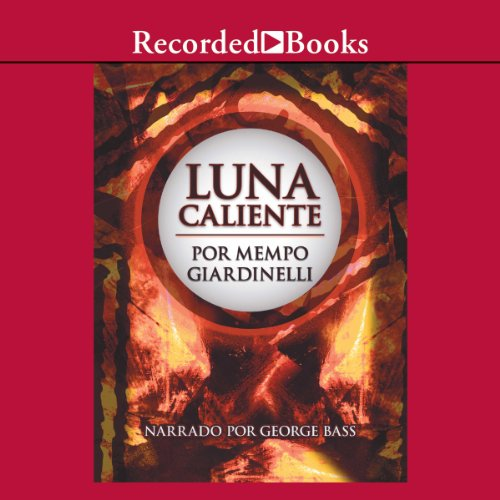 Luna caliente [Hot Moon (Texto Completo)] audiobook cover art