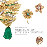 Modern British Jewellery Designers: A Collector's Guide