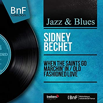 When the Saints Go Marchin' In / Old Fashioned Love (feat. Claude Luter and His Orchestra) [Mono Version]