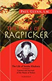 The Smile of a Ragpicker: The Life of Satoko Kitahara – Convert and Servant of the Slums of Tokyo
