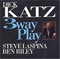 3 Way Play by DICK KATZ (1994-04-06)