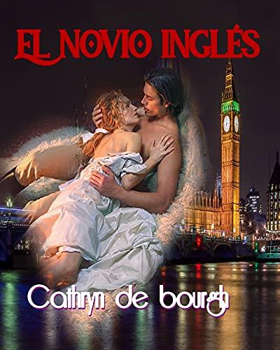 El novio inglés de Cathryn de Bourgh