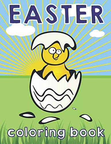 Easter Coloring Book: Coloring Pages For Kids Of All Ages