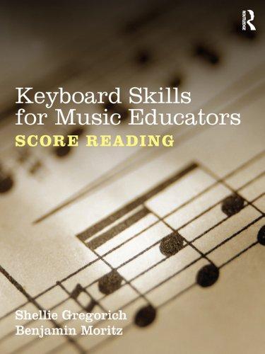 Keyboard Skills for Music Educators: Score Reading (English Edition)