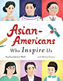 Asian-Americans Who Inspire Us