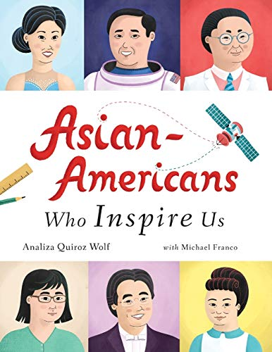 Compare Textbook Prices for Asian-Americans Who Inspire Us  ISBN 9781073718184 by Wolf, Analiza Quiroz