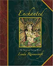 Enchanted: The Faerie and Fantasy Art of Linda Ravenscroft