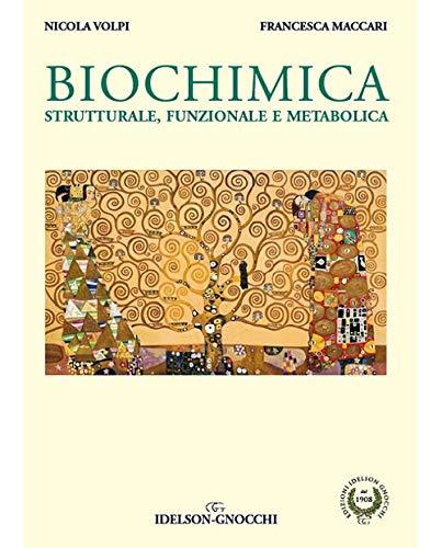 Biochimica. Strutturale, funzionale e metabolica