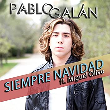 Siempre Navidad (feat. Miguel Olivo)