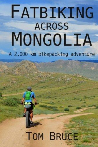 Fatbiking across Mongolia: A 2,000 kilometre bikepacking adventure