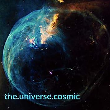 The Universe Cosmic