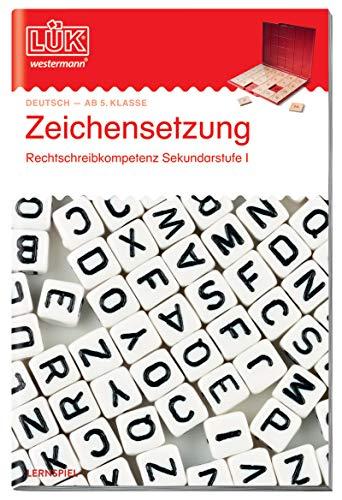 LÜK-Übungshefte: LÜK: 5./6./7./8. Klasse - Deutsch: Zeichensetzung: Deutsch / 5./6./7./8. Klasse - Deutsch:...