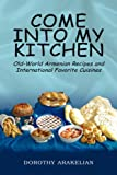 Come Into My Kitchen: Old-Worl...