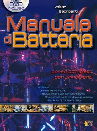 Manuale di batteria. Con DVD: Carisch Music Lab Italia