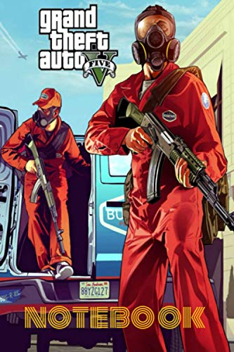 Grand Theft Auto V Five Notebook: Aka GTA 5 OR GTA V 120Empty Pages With Lines Size 6 X 9