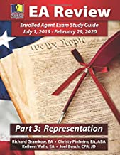 PassKey Learning Systems EA Review, Part 3 Representation; Enrolled Agent Study Guide: (July 1, 2019-February 29, 2020 Testing Cycle)