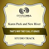 That's Why They Call It Grace (Medium Key Performance Track With Background Vocals)