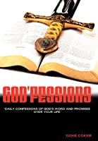 God'fessions: Daily Confession of God's Word and Promises over Your Life.