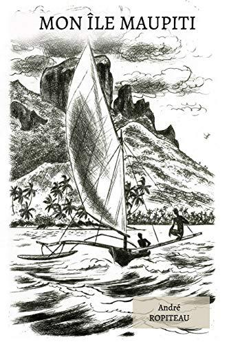 Mon île Maupiti