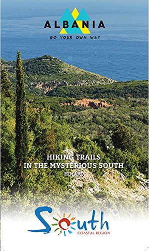 Hiking Trails in the Mysterious South Himare: Wanderführer Vector Verlag South Albania