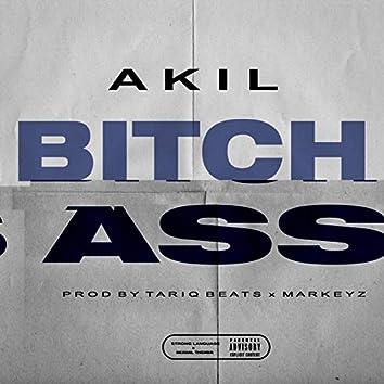 Bitch Ass